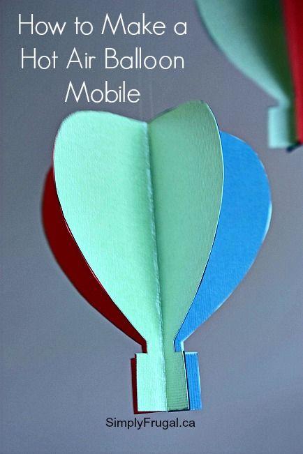 Diy project hot air balloon mobile feelin 39 crafty for Diy balloon projects