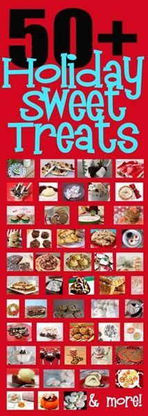 Over 50 AMAZING Recipes of Holiday Sweet Treats... Enjoy!