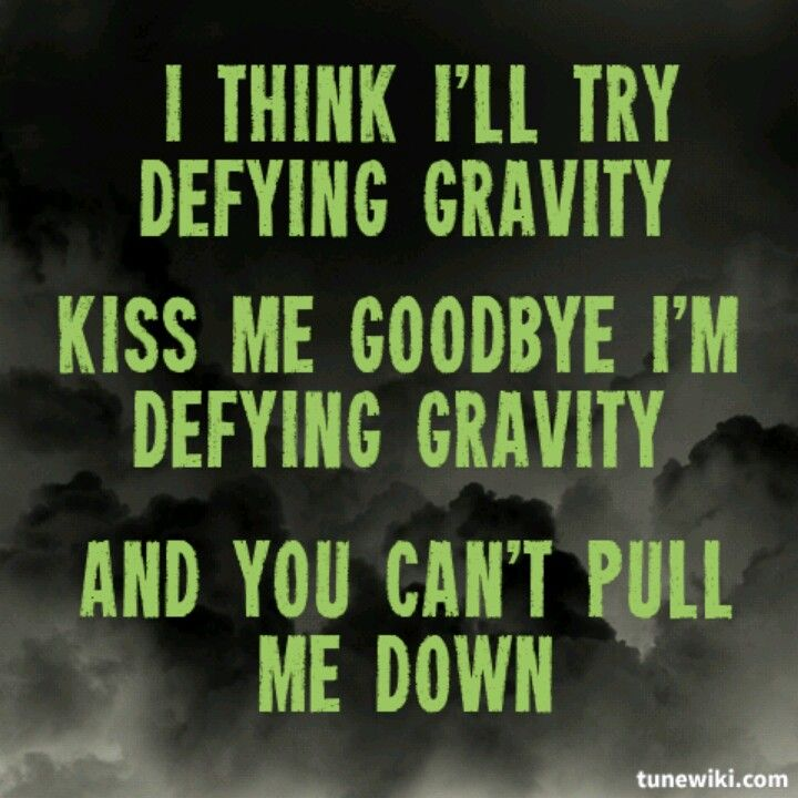 Defying Gravity Quotes. QuotesGram