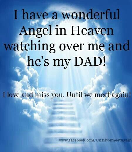 happy fathers day message to my dad in heaven