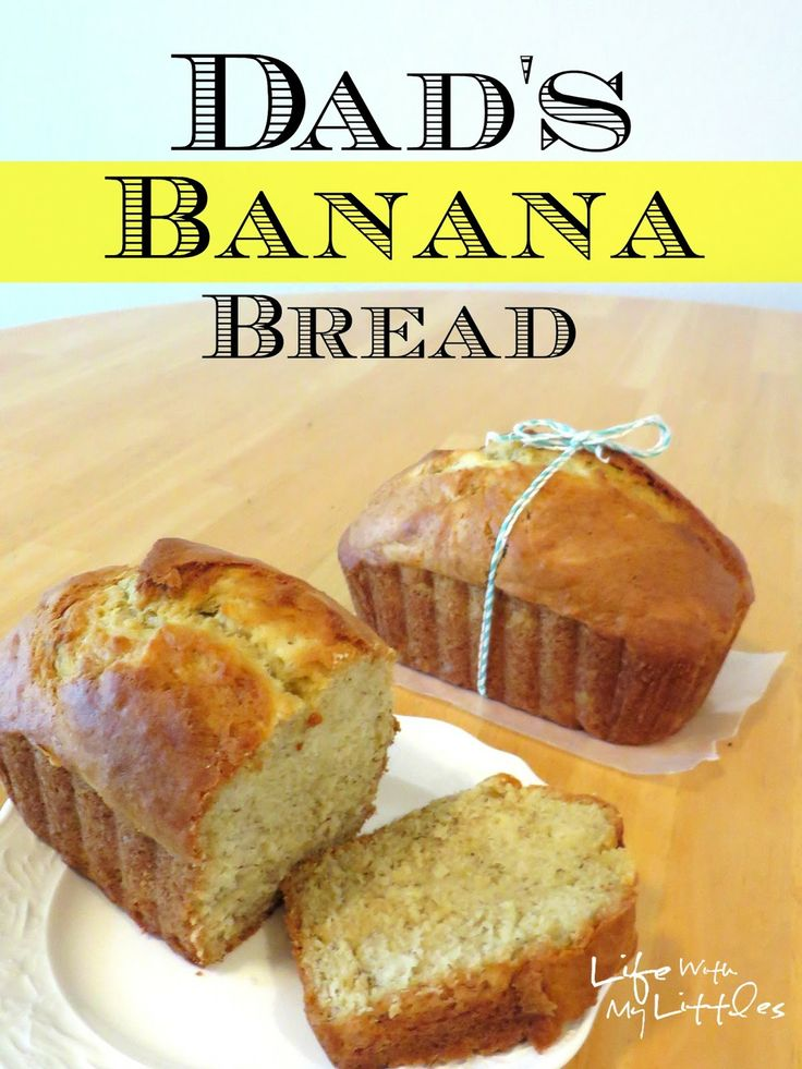 Dad's Banana Bread: An easy recipe for the perfect banana bread. My ...