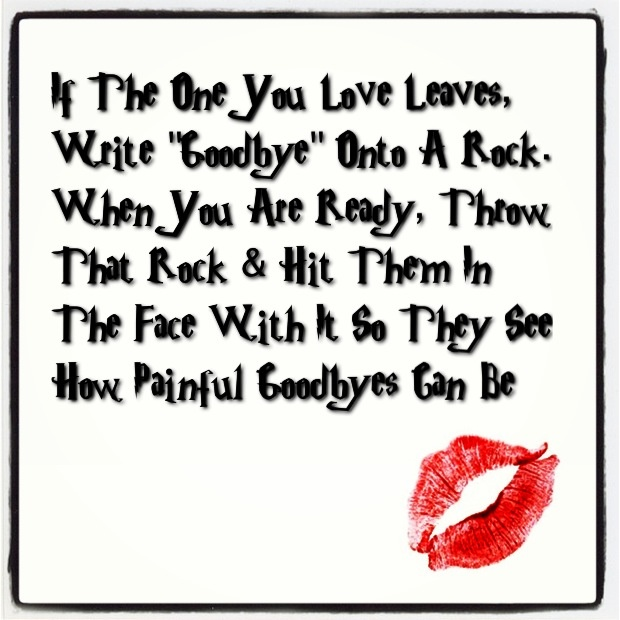 Funny Quotes About Love And Breakups : Funny Quote on #breakups & #missing your #love thats just what I ...