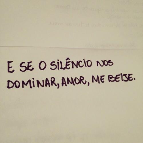 ... apenas isso , me beije