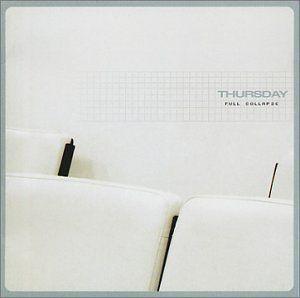 thursday / full collapse