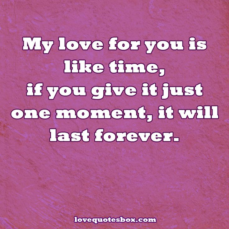 Quotes About Love Lasting Forever : ... Love Me Quotes Quotes About Being In Love Together Forever Quotes I