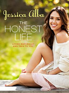 The Honest Life by Jessica Alba, New York Times best-selling author, acclaimed actress, and eco-entrepreneur!