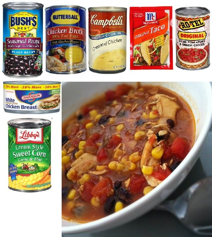 Six Can Chicken Tortilla Soup 1 can corn drained 1 can chicken broth 1 ...