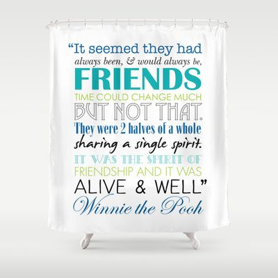Winnie The Pooh Friendship Quote Blues Greens Shower Curtain By J