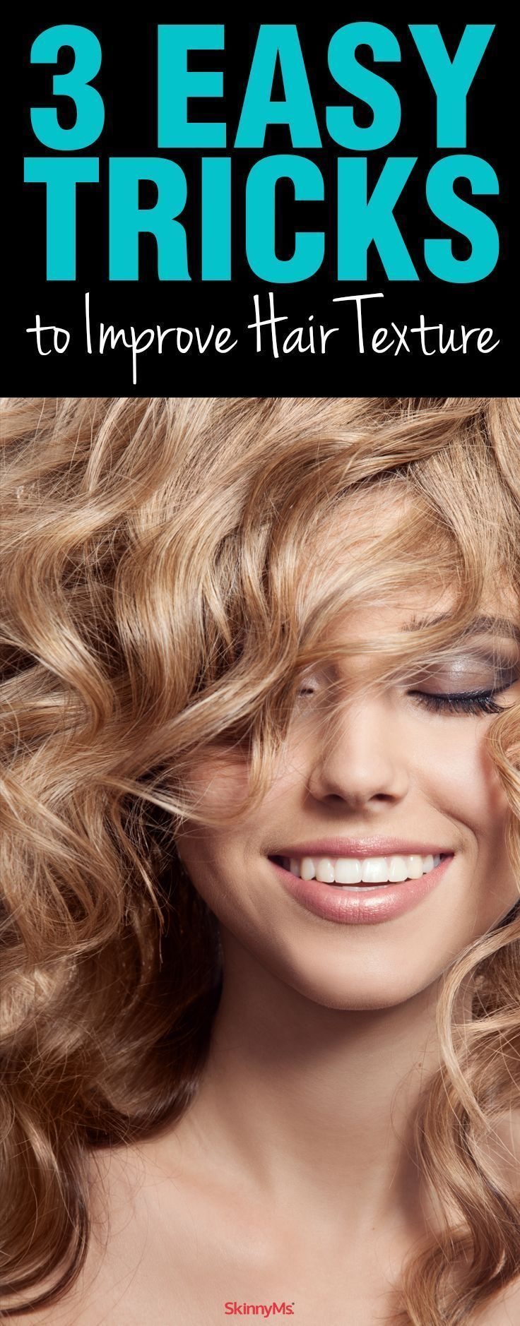 3 Easy Tricks to Improve Hair Texture
