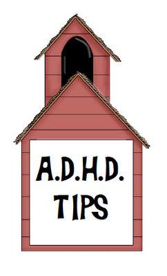 A.D.H.D  Tips
