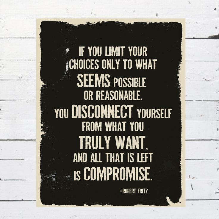 Do not compromise.