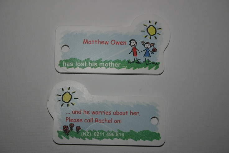 """I got these """"keyring tags"""" printed to use when taking Matt places like airports and fairs :-)     Custom printed by vistaprint.co.nz"""