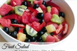 Fruit Salad with Vanilla Honey Citrus Dressing