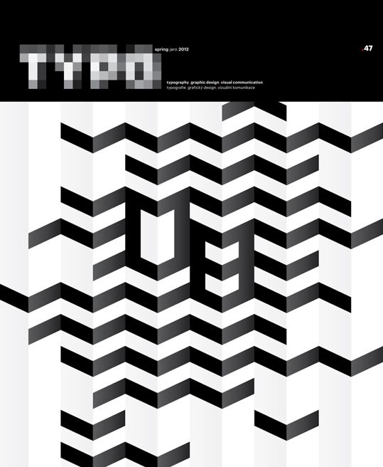 Typo Magazine. TYPO is a quarterly magazine devoted to typography, graphic design and visual communication published since 2003.