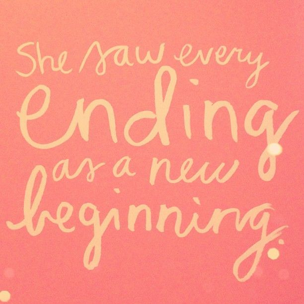 something ends so that something better can happen