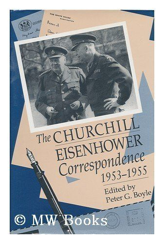The Churchill-Eisenhower Correspondence, 1953-1955 by Winston Churchill. $34.95. Publisher: The University of North Carolina Press; 2nd Edition edition (February 21, 2001). Publication Date: February 21, 2001