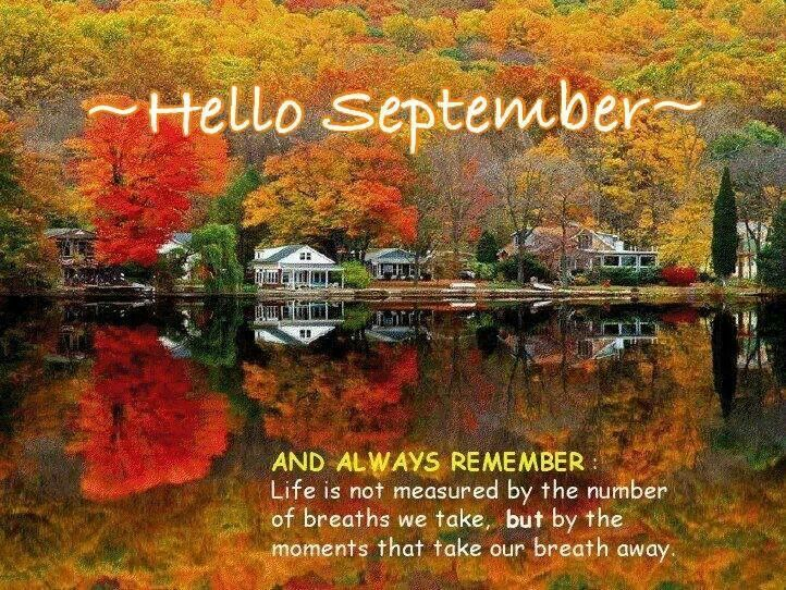 Hello September!  Quotes And Humor  Pinterest