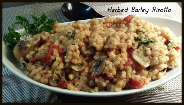 Herbed Barley Risotto Recipe | Food & Recipes | Pinterest