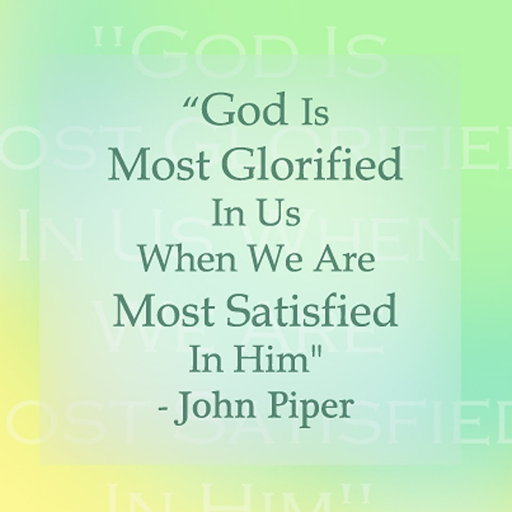 john piper quote read this recently in his book don 39 t. Black Bedroom Furniture Sets. Home Design Ideas