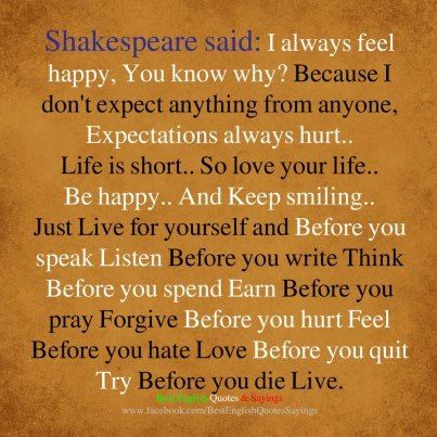 shakespeare said i always feel happy you know why