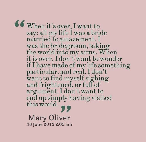 Mary Oliver Quotes Quotesgram
