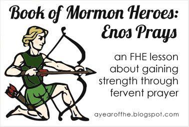 FHE Lesson: Enos Prays