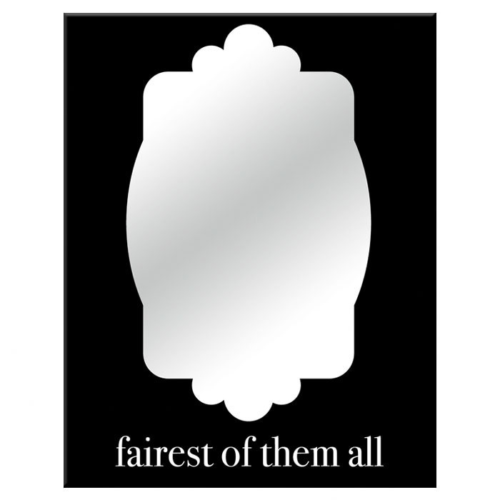 fairest of them all mirrors