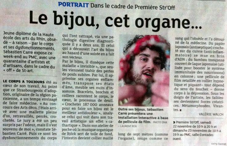 """Sebastien Carré  """"le bijou cet organe"""" - article de Valérie Walch, nov 2014 - Portrait dans le cadre de """"Première Str'Off"""""""