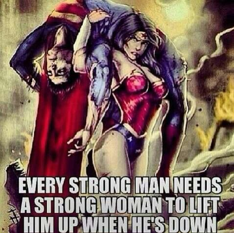 Strong woman needs strong man