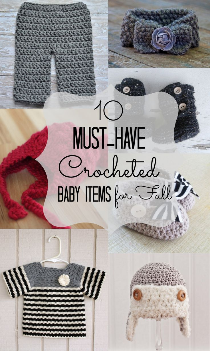 Crocheting Must Haves : 10 Must-Have Crochet Baby Items for Fall Crochet kids Pinterest