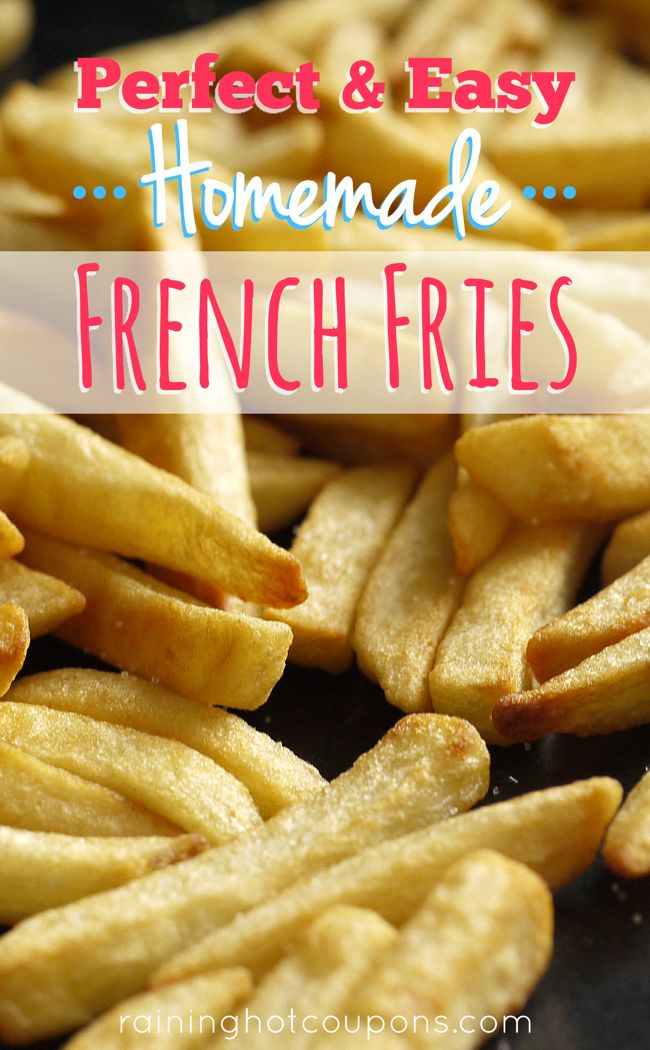 Perfect & Easy Homemade French Fries