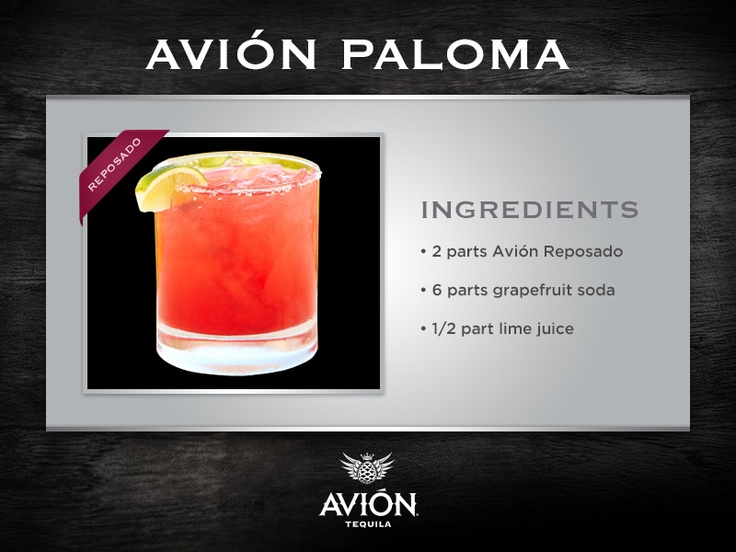 She 39 ll have the avi n paloma tequila tequilaavion for Avion tequila mixed drinks