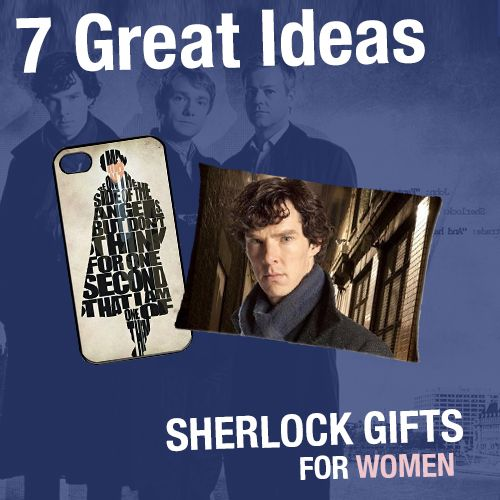 Sherlock Gifts for women. 7 Great Ideas | Sherlock Holmes Gifts for w ... Benedict Cumberbatch