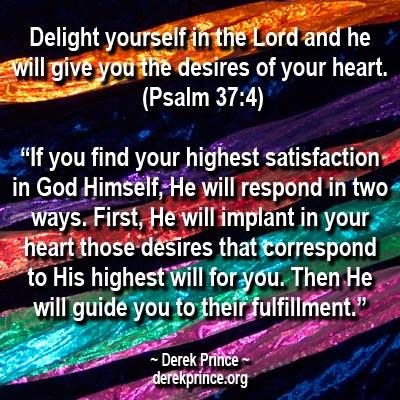 Delight in the Lord......