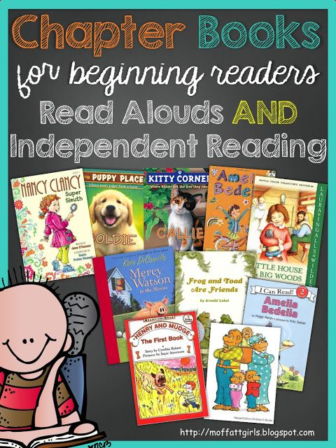 Chapter books for beginning readers, read alouds and independent reading