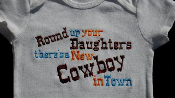 Baby Boy Clothes Funny One-Piece Embroidered with Round up your daughters there's a new Cowboy  in town   Baby Boy Gift on Etsy, $17.00