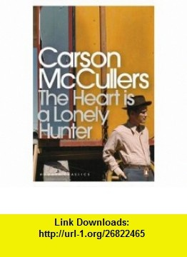 an analysis of the heart is a lonely hunter by carson mccullers The heart is a lonely hunter (1940) is the début novel by the american author  carson mccullers she was 23 at the time of publication it is about a deaf man.