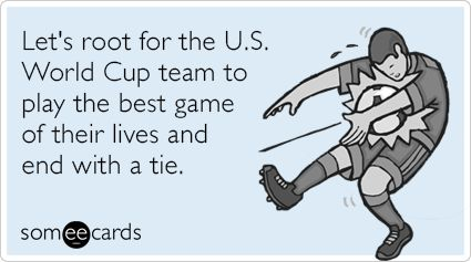 http://www.someecards.com/sports-cards/team-usa-fifa-world-cup-soccer-tie-funny-ecard