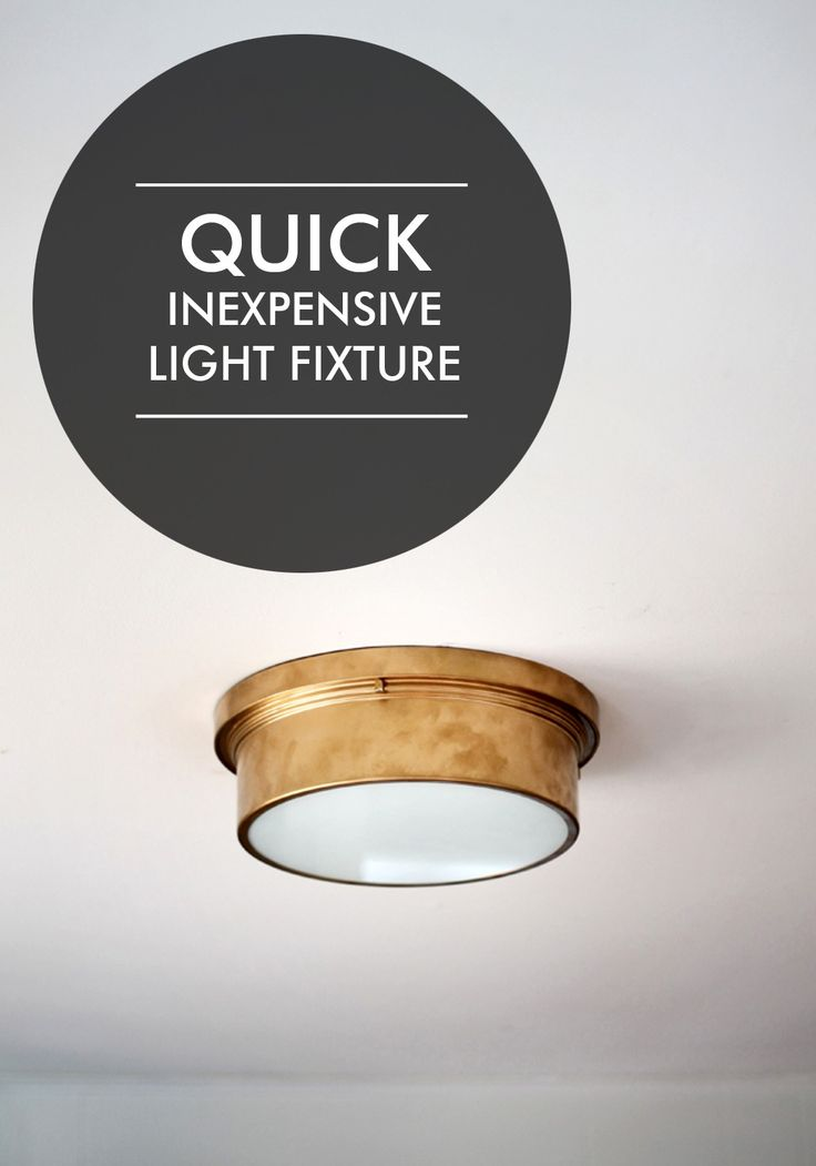 Inexpensive light fixture, just for you.