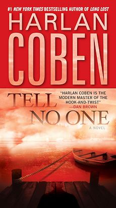 Tell No One by Harlan Coben  Awesome!!!