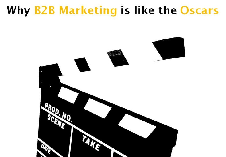 Love it or hate it, but you can't ignore it. Marketing lessons learnt from the Oscars http://www.leadformix.com/blog/2012/02/why-b2b-marketing-is-like-the-oscars/