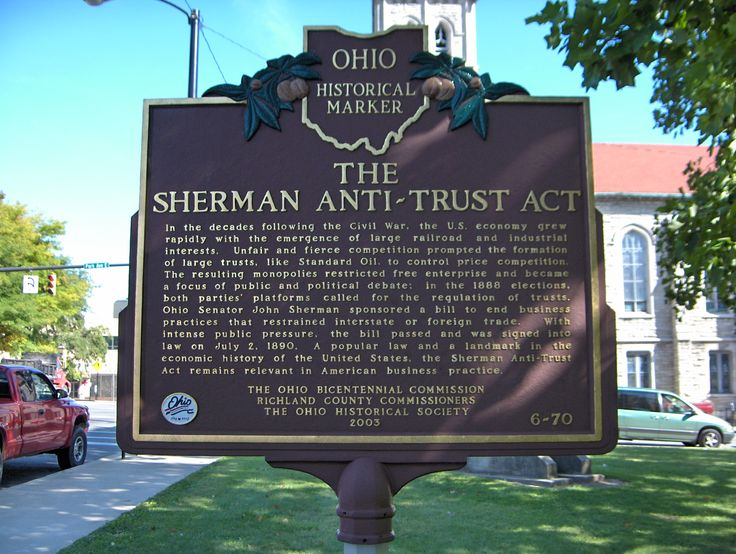 an interpretation of the us sherman anti trust act The sherman act, together with the clayton and ' federal trade commission acts (ftca) of 1912, form the mainstay of antitrust law in america the objective of these antitrust laws is the promotion of competition in open markets.