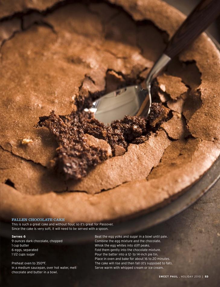 Fallen Chocolate Cake Serves 6. Ingredients: 9 ounces dark chocolate ...