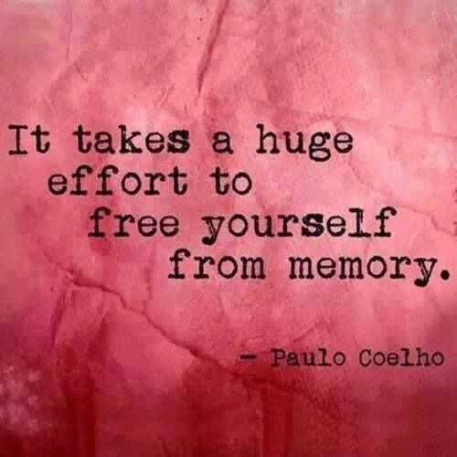 It takes a huge effort to free yourself from memory..