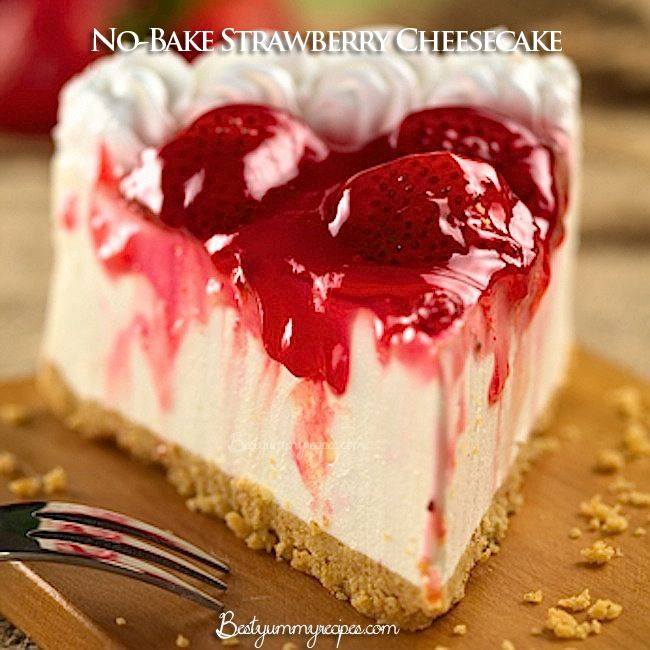 No-Bake Strawberry Cheesecake | Food-Dessert | Pinterest