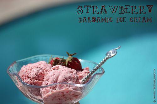 Strawberry Balsamic Ice Cream! | ...I scream... | Pinterest
