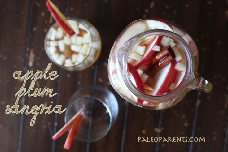 Apple Plum Sangria by PaleoParents | Liquid Courage | Pinterest