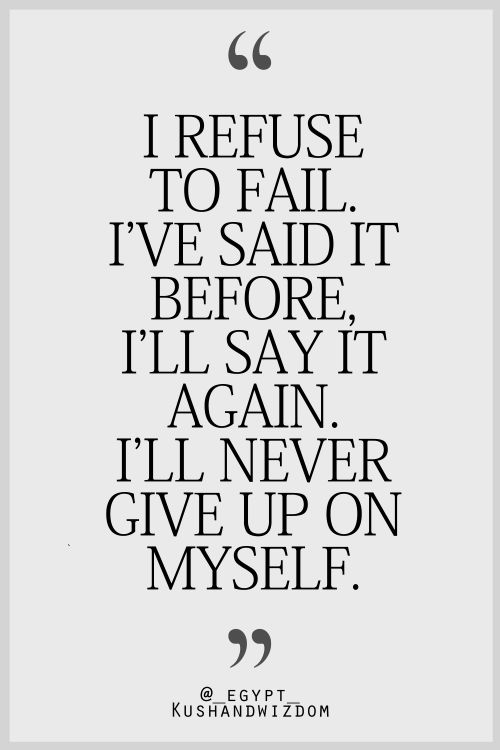 I'll never give up on myself. I am Free, and nothing can take that away...Only a choice, and I choose happiness, Family, Friends. M-