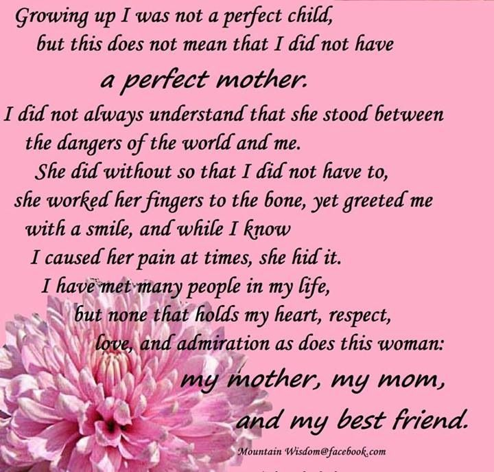 My mother, my mom, my best friend