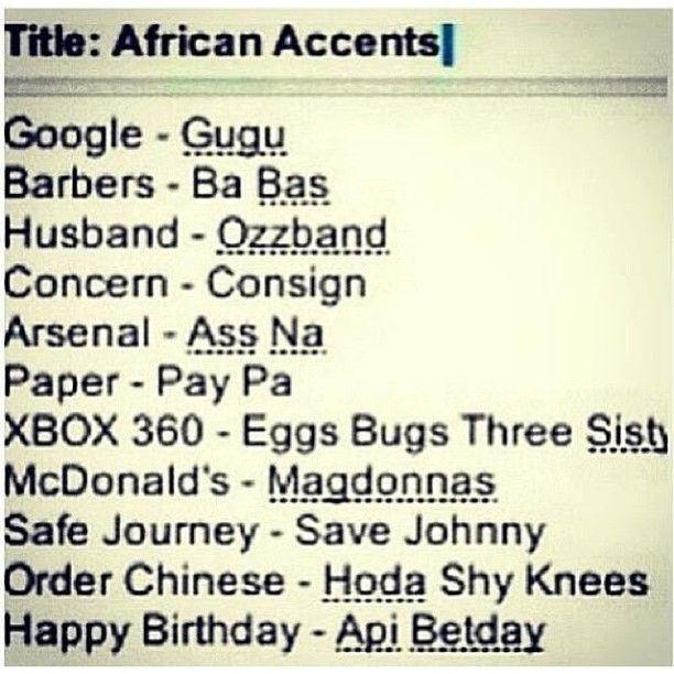 West African Accents... :) | Pahaha | Pinterest